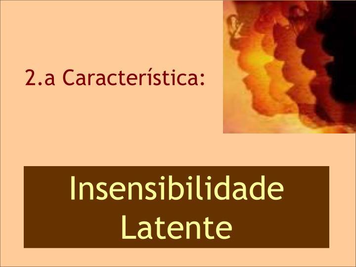 2.a CARACTERÍSTICA