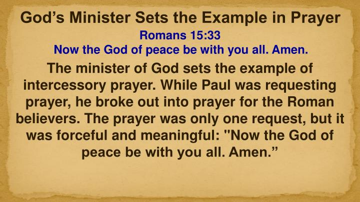 God's Minister Sets the Example in Prayer