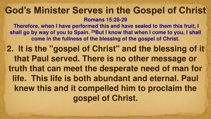 God's Minister Serves in the Gospel of Christ