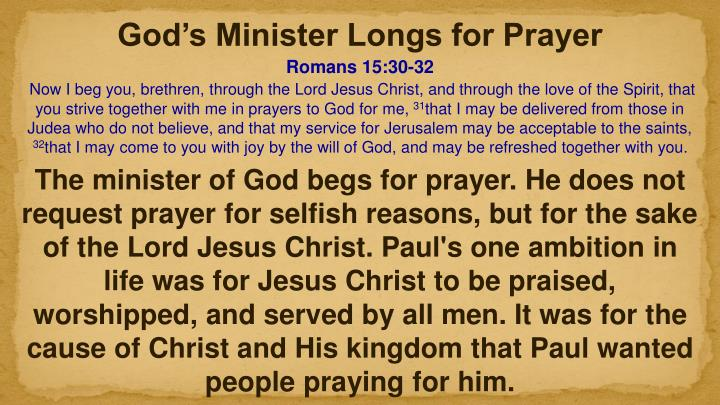 God's Minister Longs for Prayer