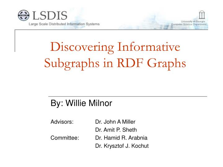 Discovering informative subgraphs in rdf graphs