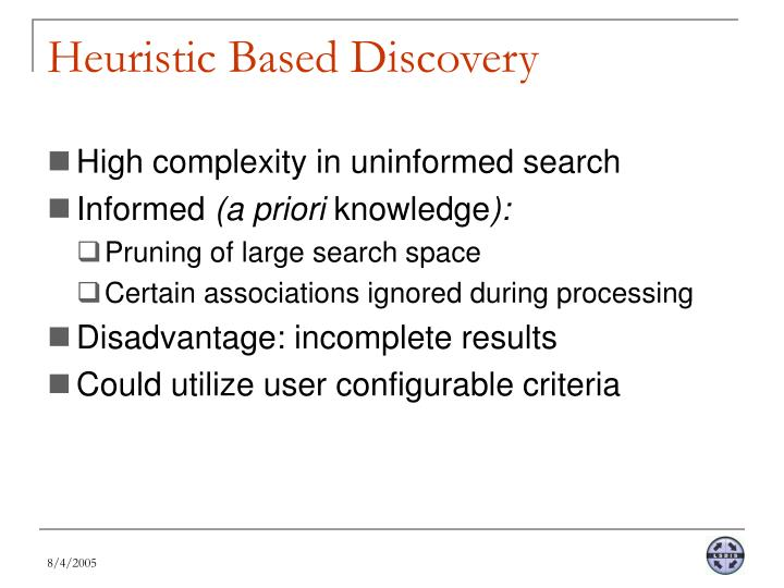 Heuristic Based Discovery