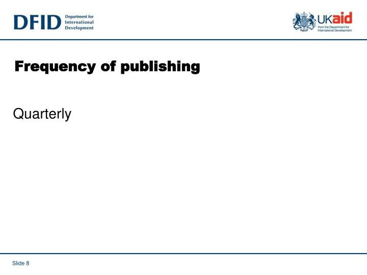 Frequency of publishing