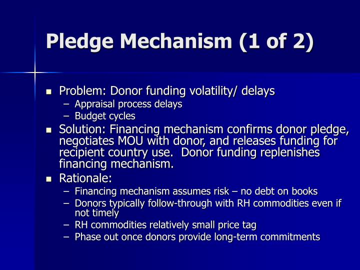 Pledge Mechanism (1 of 2)