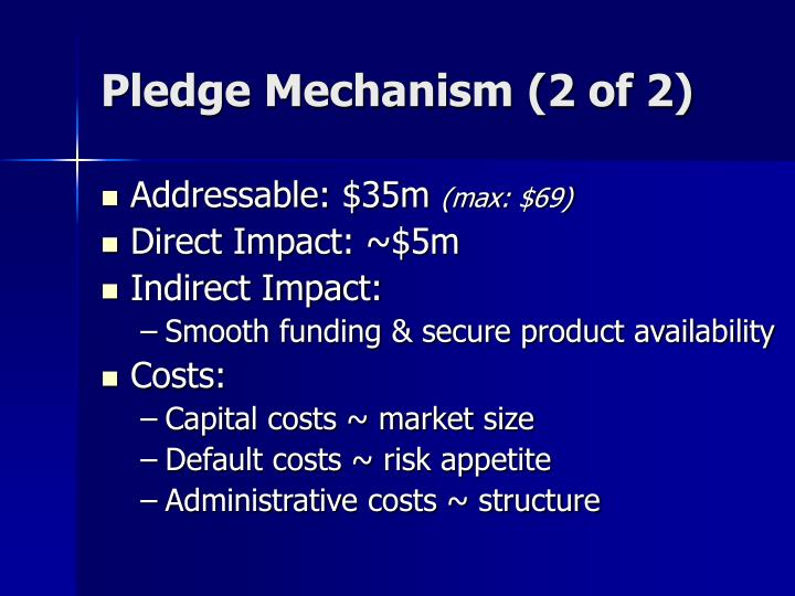 Pledge Mechanism (2 of 2)