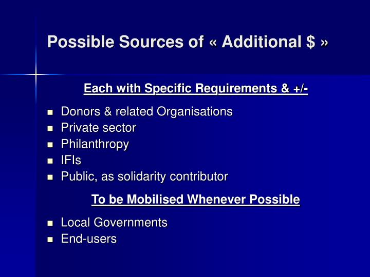 Possible Sources of « Additional $ »
