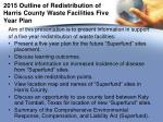 2015 outline of redistribution of harris county waste facilities five year plan
