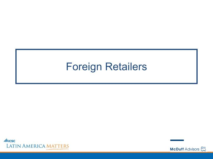 Foreign Retailers
