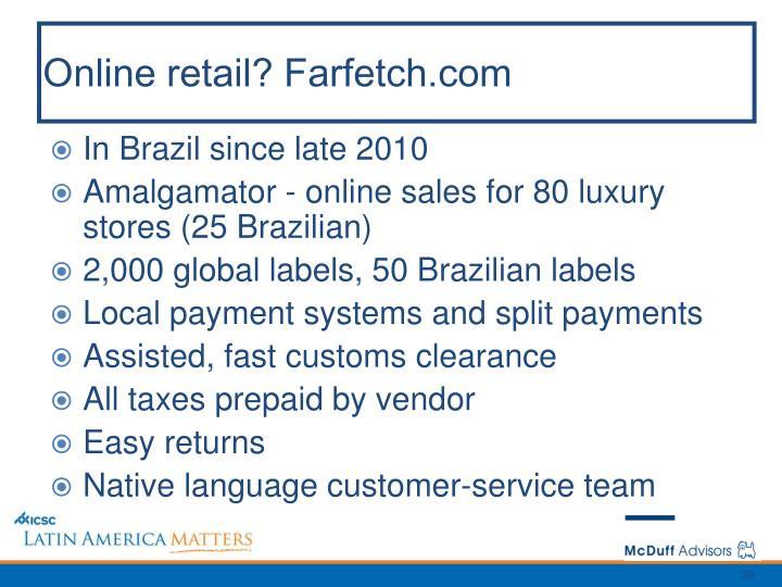 Online retail? Farfetch.com