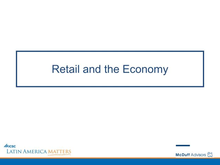 Retail and the Economy