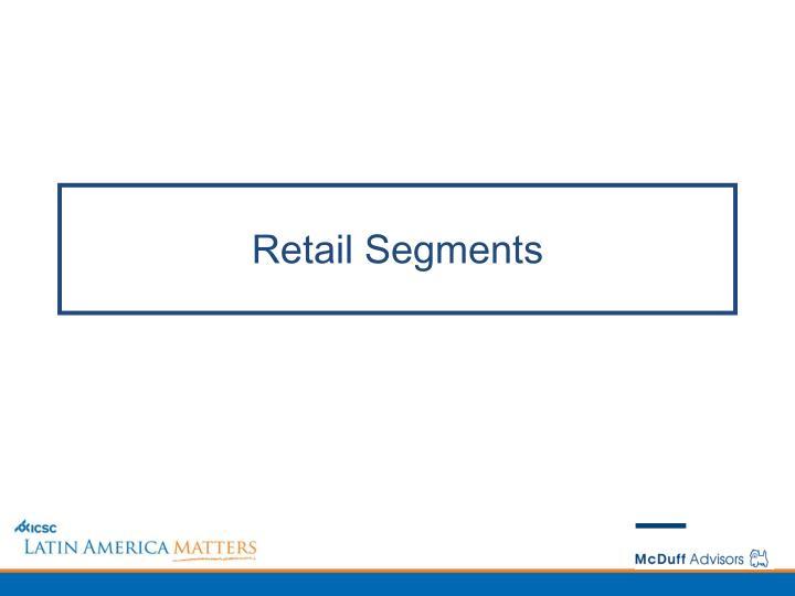 Retail Segments