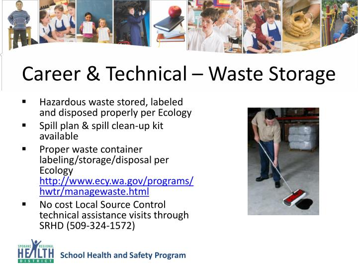 Career & Technical – Waste Storage