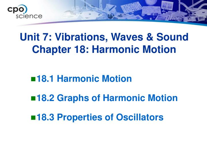 Unit 7 vibrations waves sound chapter 18 harmonic motion