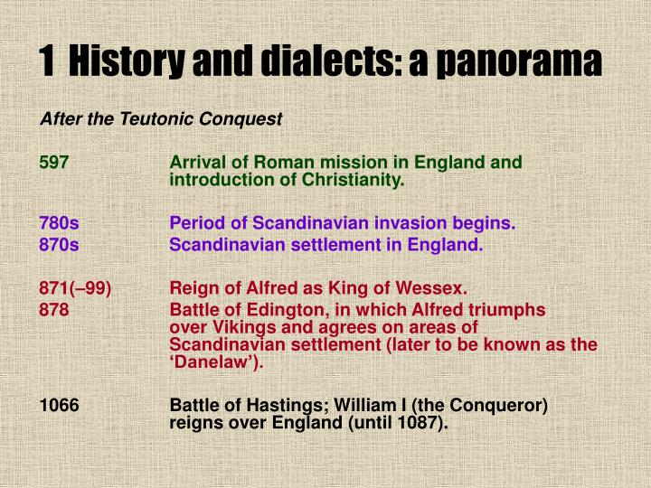 1  History and dialects: a panorama