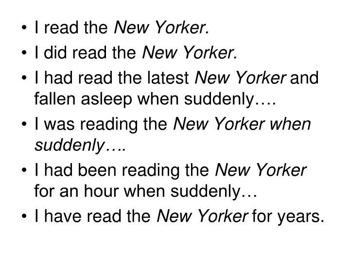 I read the
