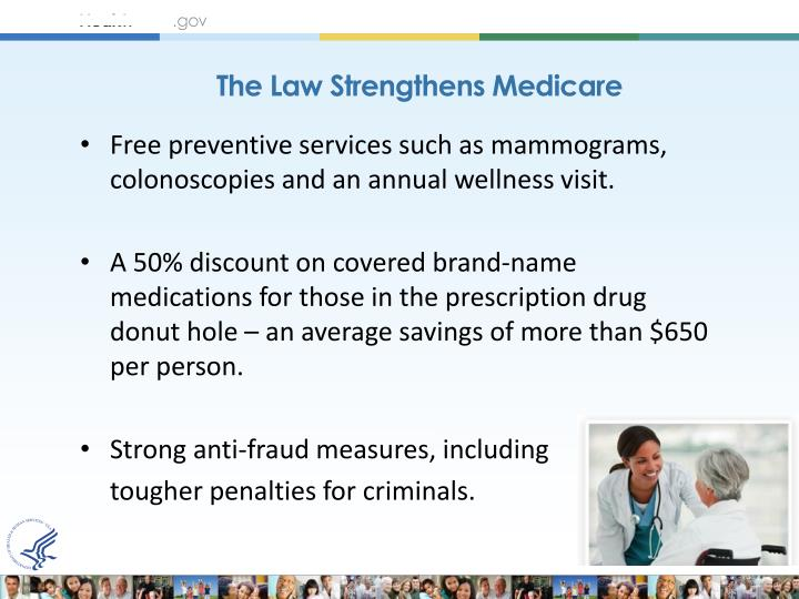 The Law Strengthens Medicare