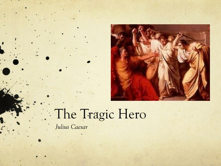 thesis on tragic heroes