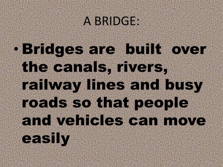 A BRIDGE: