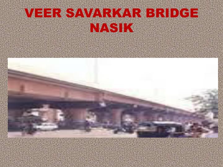 VEER SAVARKAR BRIDGE NASIK