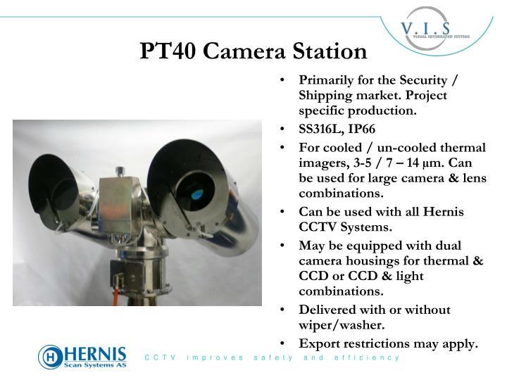 PT40 Camera Station