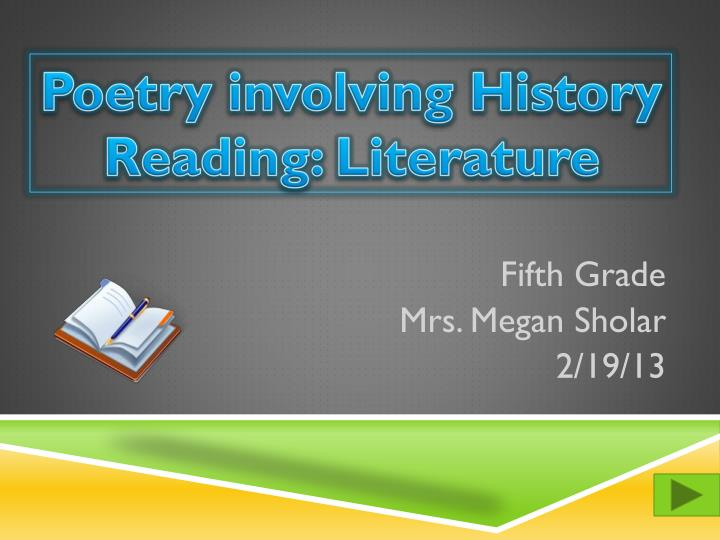 Fifth grade mrs megan sholar 2 19 13