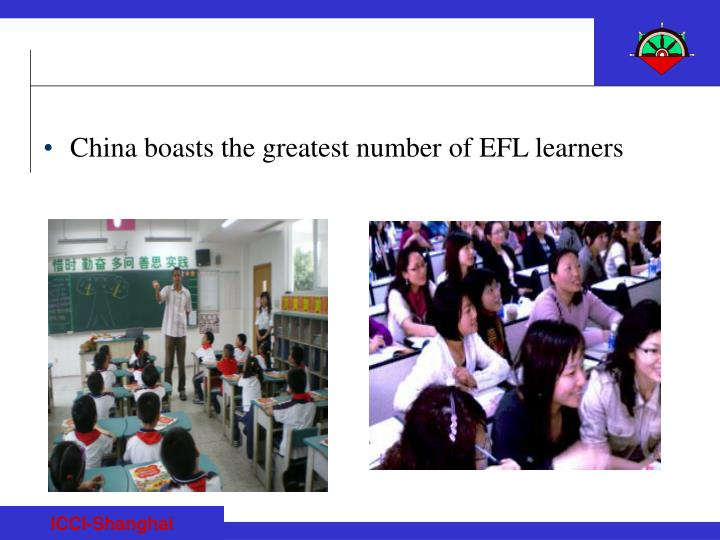 China boasts the greatest number of EFL learners