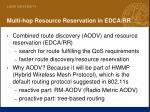 multi hop resource reservation in edca rr