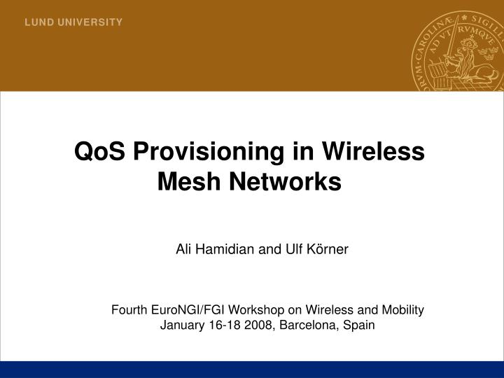 Qos provisioning in wireless mesh networks