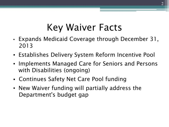 Key waiver facts