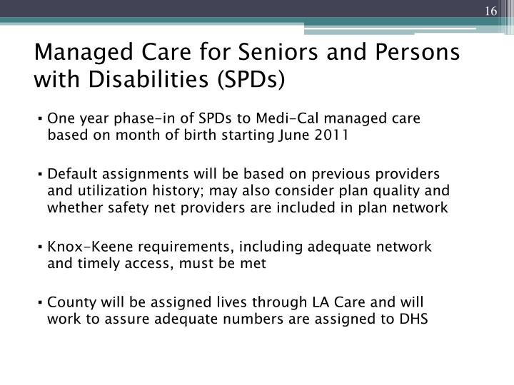 Managed Care for Seniors and Persons with Disabilities (SPDs)