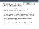 managed care for seniors and persons with disabilities spds