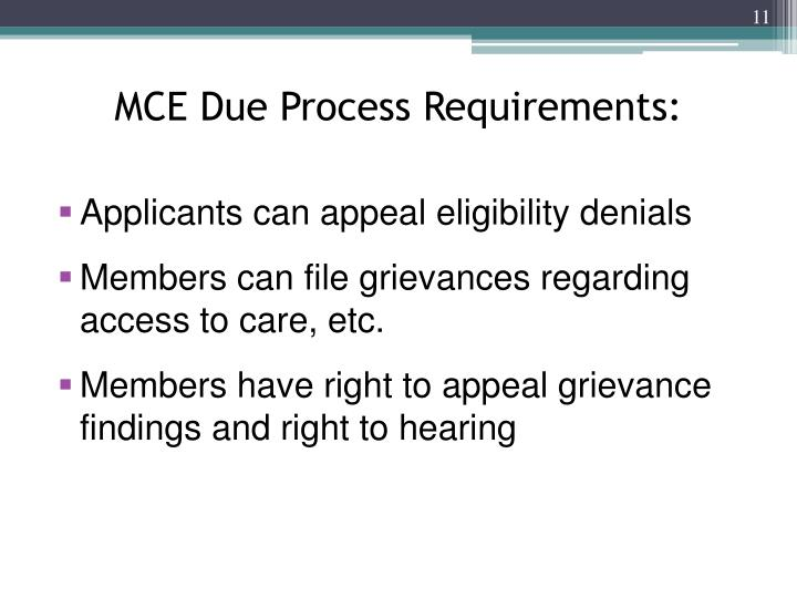 MCE Due Process Requirements: