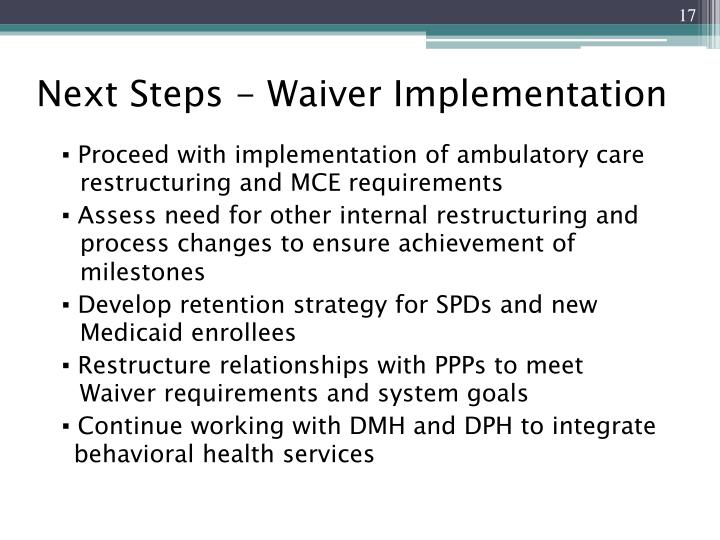 Next Steps - Waiver Implementation