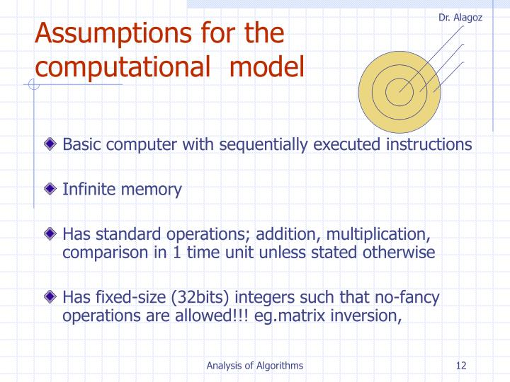 Assumptions for the computational  model