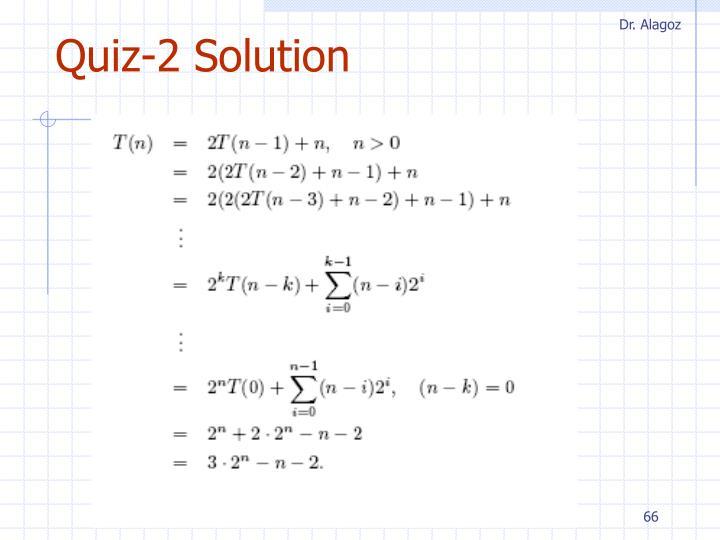 Quiz-2 Solution