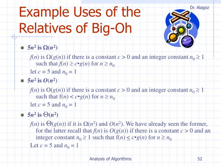 Example Uses of the Relatives of Big-Oh
