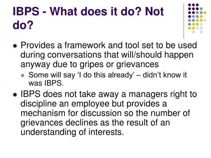 IBPS - What does it do? Not do?