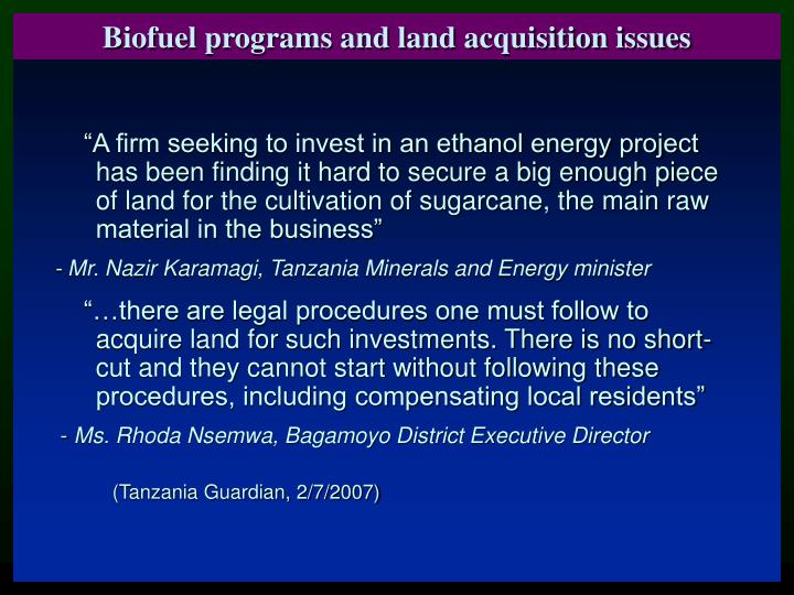 Biofuel programs and land acquisition issues