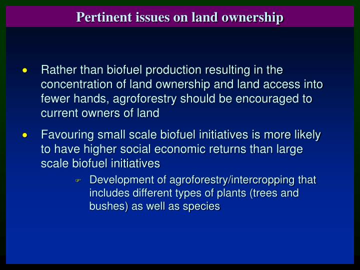 Pertinent issues on land ownership