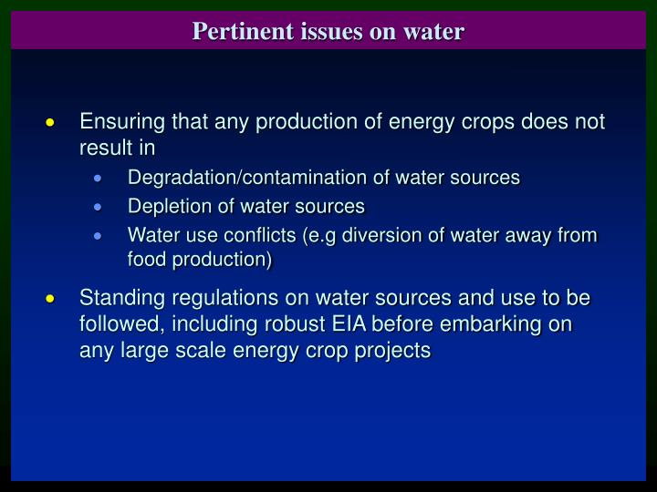 Pertinent issues on water