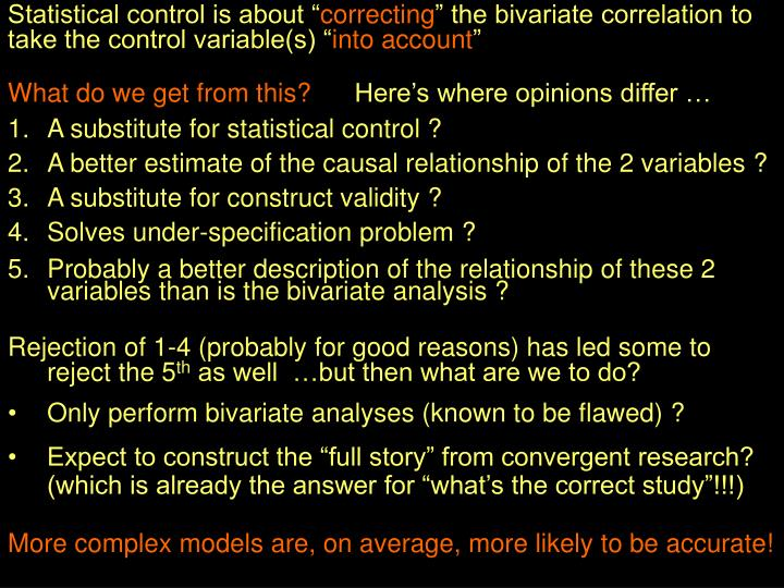 Statistical control is about ""