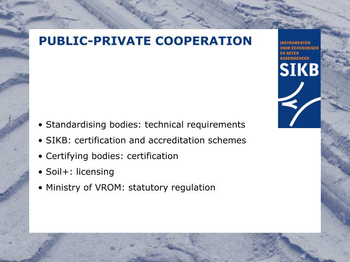 PUBLIC-PRIVATE COOPERATION