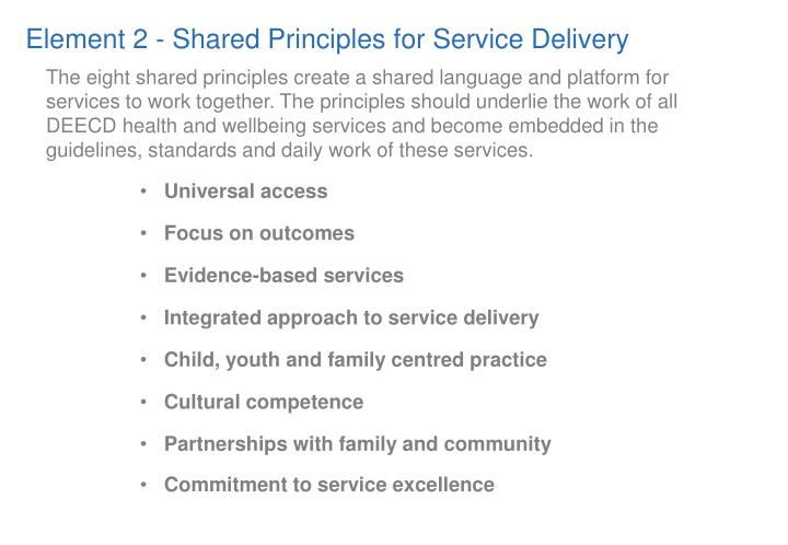 Element 2 - Shared Principles for Service Delivery