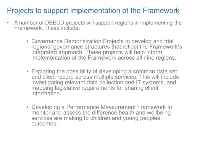 Projects to support implementation of the Framework