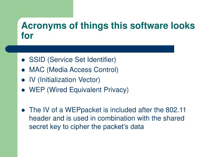 Acronyms of things this software looks for
