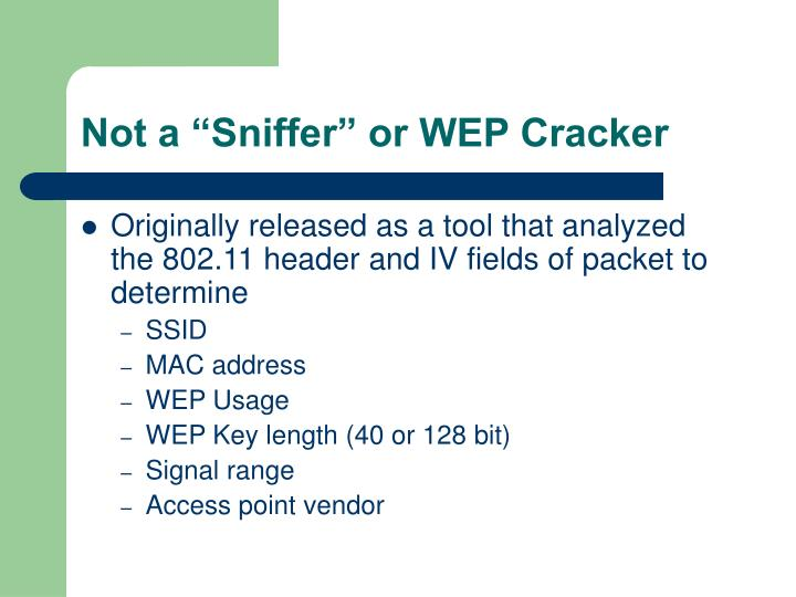 "Not a ""Sniffer"" or WEP Cracker"