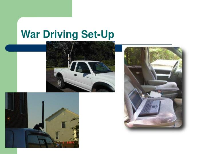 War Driving Set-Up