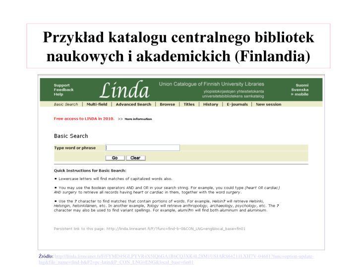Przykład katalogu centralnego bibliotek naukowych i akademickich (Finlandia)