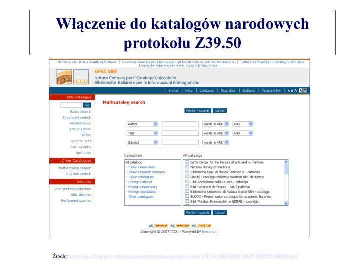 Włączenie do katalogów narodowych protokołu Z39.50