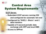 control area system requirements